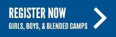 Register for Girls, Boys, or Blended Camp