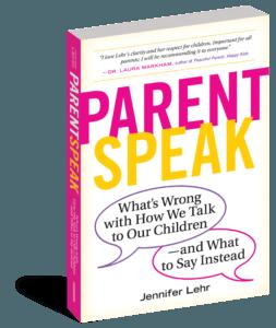 Parentspeak by Jennifer Lehr